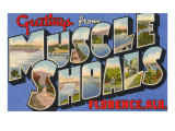 Greetings from Muscle Shoals, Alabama Poster