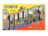 Greetings from Billings, Montana Posters