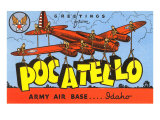Greetings from Pocatelo, Army Base, Idaho Prints