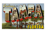 Greetings from Tampa, Florida Posters