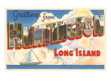 Greetings from Huntington, Long Island, New York Prints