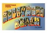 Greetings from Hollywood Beach, Florida Posters