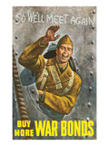 Buy More War Bonds Posters