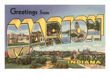Greetings from Marion, Indiana Poster