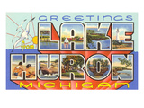 Greetings from Lake Huron, Michigan Art