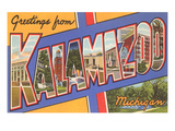 Greetings from Kalamazoo, Michigan Prints