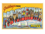 Greetings from Provincetown, Massachusetts Prints