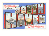 Greetings from South Haven, Michigan Prints