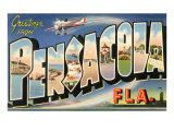 Greetings from Pensacola, Florida Prints