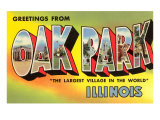 Greetings from Oak Park, Illinois Print