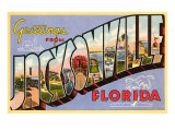 Greetings from Jacksonville, Florida Poster