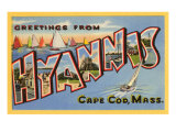 Greetings from Hyannis, Mass. Poster