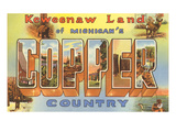 Copper Country, Michigan, Large Letters Poster