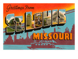 Greetings from St. Louis, Missouri Posters