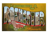 Greetings from Rochester, Minnesota Prints
