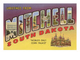 Greetings from Mitchell, South Dakota Posters
