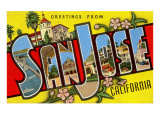 Greetings from San Jose, California Prints