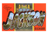 Greetings from Jackson, Michigan Poster