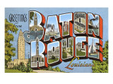 Greetings from Baton Rouge, Louisiana Prints