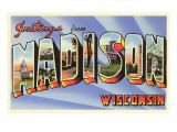 Greetings from Madison, Wisconsin Prints