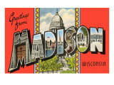 Greetings from Madison, Wisconsin Posters