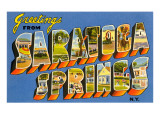 Greetings from Saratoga Springs, New York Print