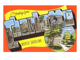 Greetings from Charlotte, North Carolina Print