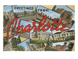 Greetings from Charlotte, North Carolina Prints