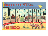 Greetings from Lordsburg, New Mexico Prints