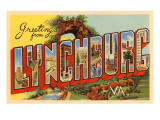 Greetings from Lynchburg, Virginia Prints