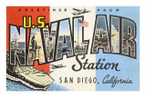 Greetings from Naval Air Station, San Diego, California Poster