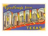 Greetings from Dallas, Texas Prints