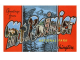 Greetings from Mt. Rainier, Washington Posters