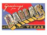 Greetings from Dallas, Texas Prints
