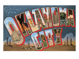 Greetings from Oklahoma City, Oklahoma Posters