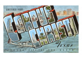 Greetings from Corpus Christi, Texas Prints