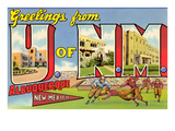 Greetings from University of New Mexico, Albuquerque, New Mexico Posters