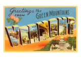 Greetings from Green Mountains, Vermont Prints