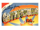 Greetings from Gettysburg, Pennsylvania Prints
