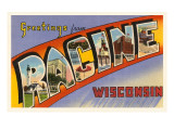 Greetings from Racine, Wisconsin Poster