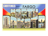 Greetings from Fargo, North Dakota Print