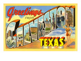 Greetings from Galveston, Texas Prints