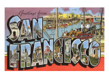 Greetings from San Francisco, California Posters
