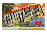 Greetings from Chautauqua, New York Posters