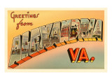Greetings from Alexandria, Virginia Posters