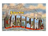 Cooper River Bridge, Greetings from South Carolina Print