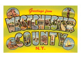 Greetings from Westchester County, New York Art