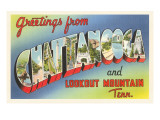 Greetings from Chattanooga, Tennessee Posters