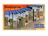 Greetings from Binghamton, New York Prints