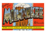 Greetings from Milwaukee, Wisconsin Prints